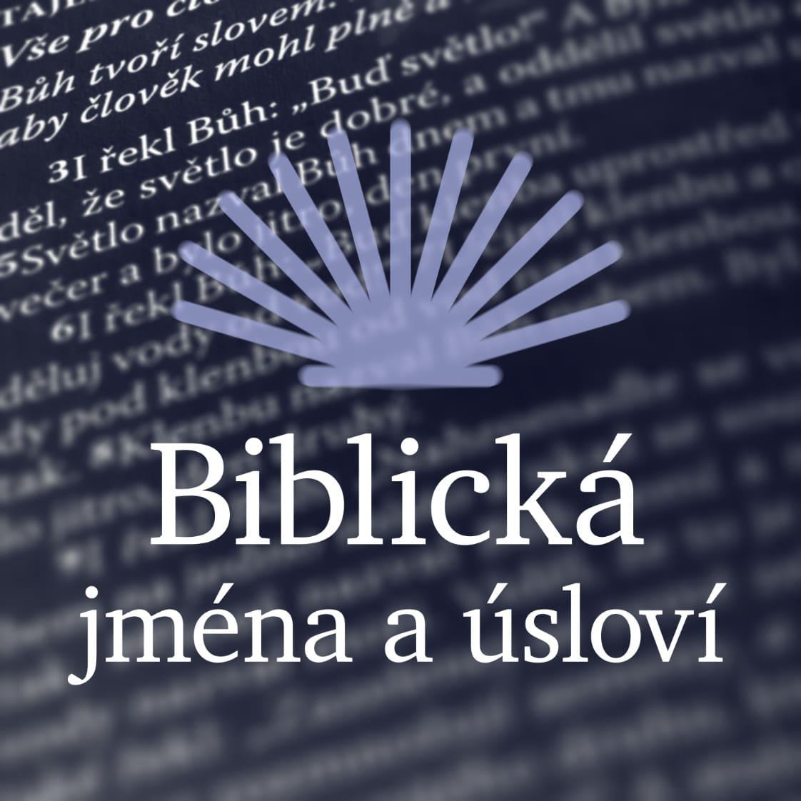 Biblická jména a úsloví –podcast